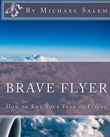 Fear Of Flying Book | Brave Flyer: How to End Your Fear of Flying